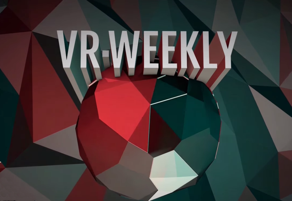 Virtual Reality Wochenrückblick VR Nerds