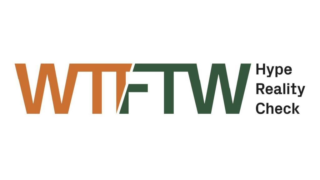WTF/FTW – Hype Reality Check - Logo aus der Pressemitteileung