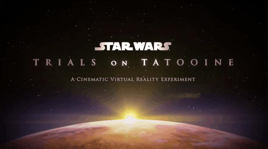 Star Wars VR Experience - Trials on Tatooine