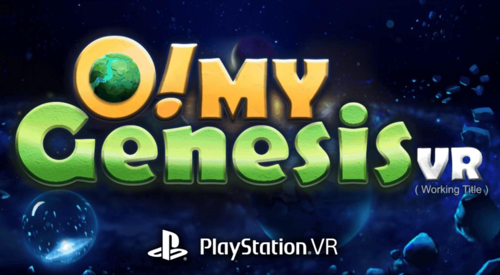 O! My Genesis VR für PSVR