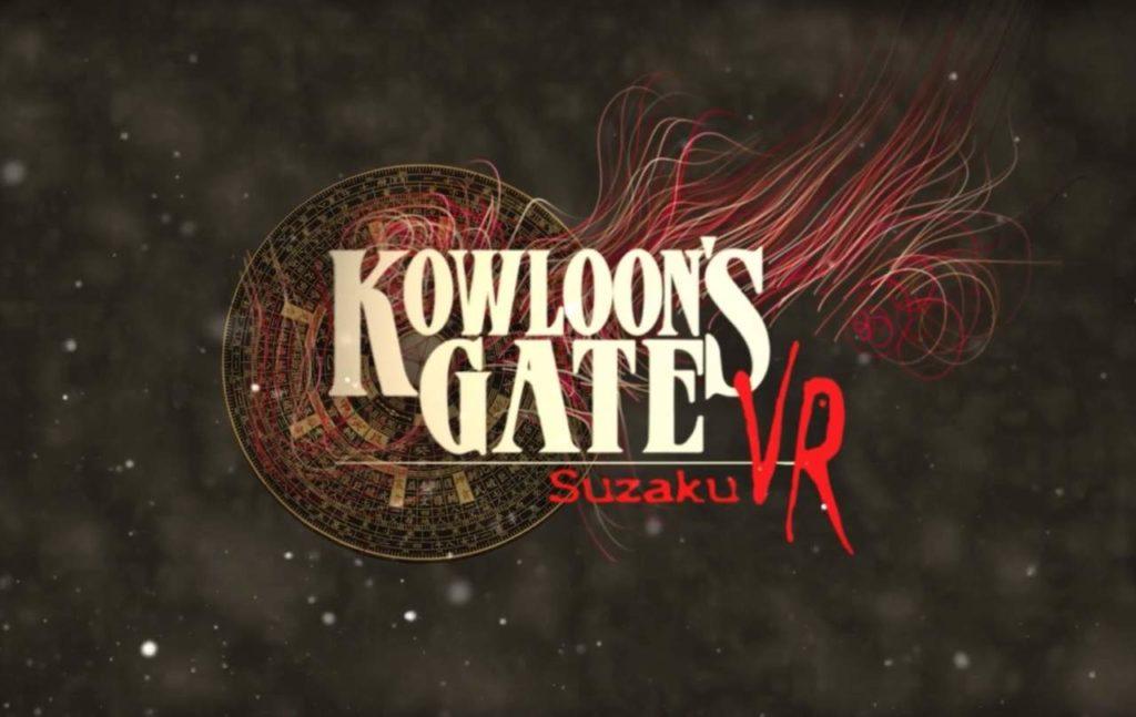 Kowloon's Gate VR: Suzaku