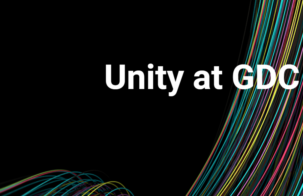 Unity GDC 2018