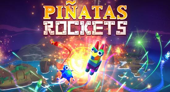 Pinatas Rockets Oculus Rift