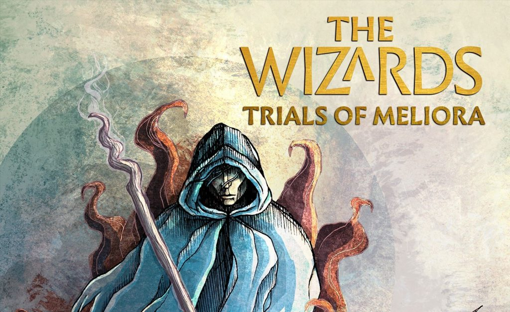 The Wizards - Trials of Meliora