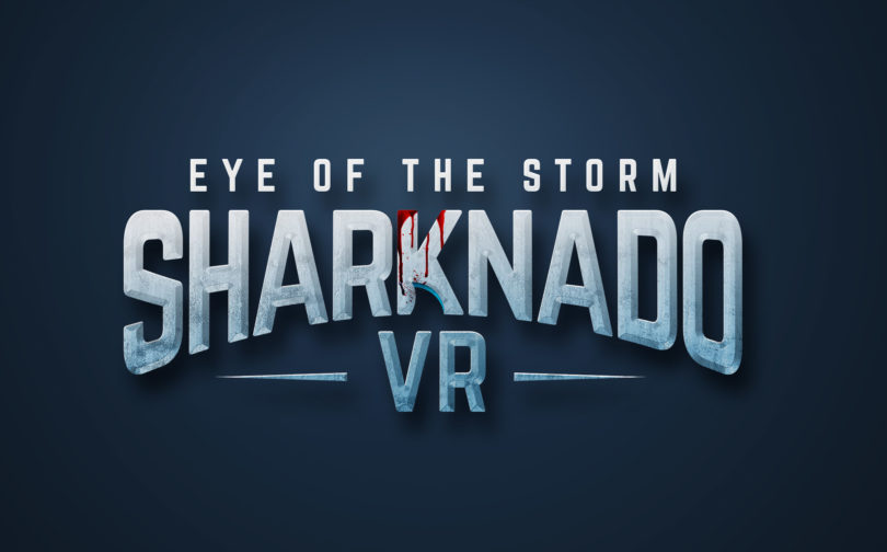 Sharknado-VR-Eye-of-the-Storm-Oculus-Rift-HTC-Vive-PlayStation-VR-PSVR-iOS-Android