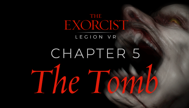 The-Exorcist-Legion-VR-The-Tomb
