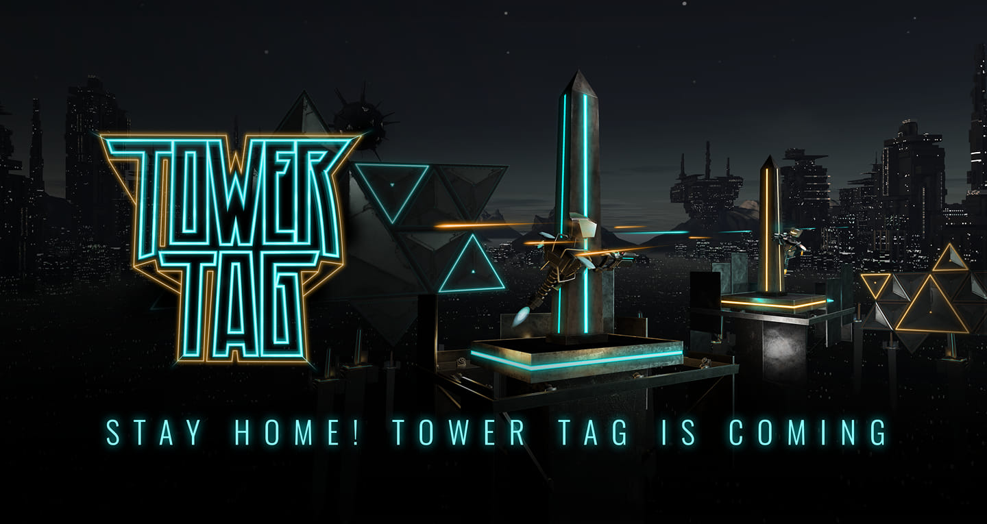 Tower Tag is Coming