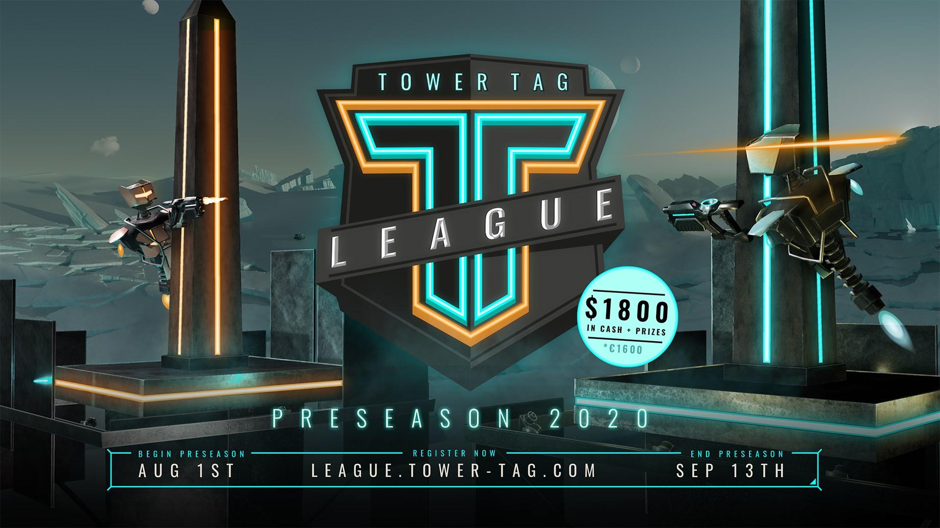 Tower Tag League Preseason