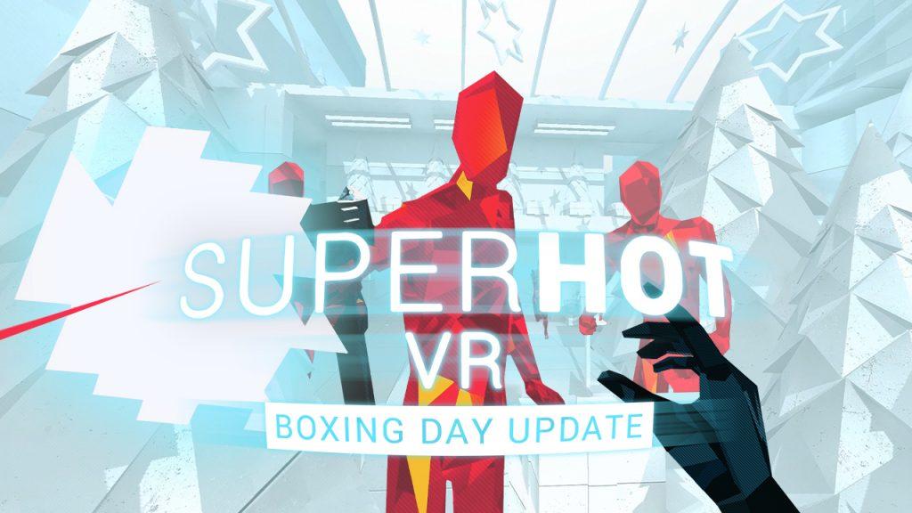 SUPERHOT Boxing Day